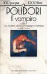 Il vampiro / Un mistero della campagna romana - John William Polidori, Anne Crawford, Erberto Petoia