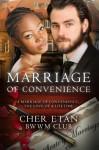 Marriage Of Convenience: A BWWM Billionaire Love Story - Cher Etan, Bwwm Club, Saucy Romance Books