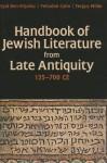 Handbook of Jewish Literature from Late Antiquity, 135-700 CE - Fergus Millar, Eyal Ben-Eliyahu, Yehuda Cohn