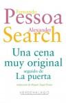 Una cena muy original - Fernando Pessoa, Alexander Search, Editorial Verdehalago, Miguel Ángel Flores