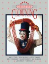 Creative Clowning, Fourth Edition - Bruce Fife, Tony Blanco, Steve Kissell, Bruce Johnson, Ralph Dewey, Hal Diamond, Jack Wiley, Gene Lee, Ed Harris