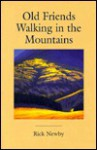 Old Friends Walking in the Mountains - Rick Newby, Dale Livezey