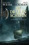 De beenderen van de Draak (De Drakenschepen, #1) - Margaret Weis, Tracy Hickman, Sandra van de Ven