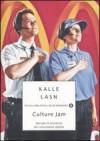 Culture Jam - Kalle Lasn, Silvia Rota Sperti