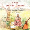 Loito and the Lioness: How the Masai and the Lions Became Friends - David Read, Frederic N. Marschall, Birgit Hendry
