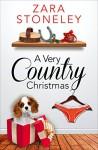 A Very Country Christmas: A Free Christmas Short Story - Zara Stoneley