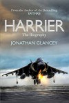 Harrier: The Biography - Jonathan Glancey
