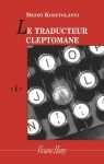 Le Traducteur cleptomane (Collection bIs) (French Edition) - Deszö Kosztolányi, Peter Adam, Maurice Regnaut