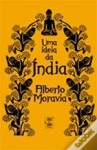 Un' idea dell' India - Alberto Moravia