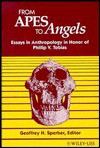 From Apes to Angels: Essays in Anthropology in Honor of Phillip V. Tobias - Geoffrey H. Sperber, Phillip V. Tobias