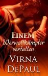 Einem Werwolfkämpfer verfallen - Virna DePaul