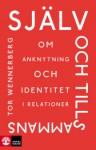 Själv och tillsammans - Tor Wennerberg