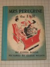 Mrs. Peregrine at the fair, - Esther Burns Wilkin
