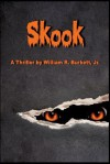 Skook - William R. Burkett Jr.