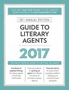 Guide to Literary Agents 2017: The Most Trusted Guide to Getting Published (Market) - Chuck Sambuchino