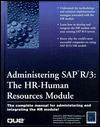 Administering SAP R/3: HR-Human Resources Module - Jonathan Blain
