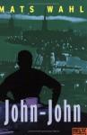John-John - Mats Wahl