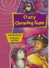 Crazy Chewing Gum - Wendy Blaxland, Jan D'Silva