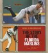 The Story of the Florida Marlins - Sara Gilbert