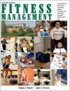 Fitness Management: A Comprehensive Resource for Developing, Leading, Managing, and Operating a Successful Health/Fitness Club - Stephen Tharrett, James A. Peterson