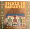 Ticket to Paradise: American Movie Theaters and How We Had Fun - John Margolies, Emily Gwathmey