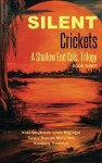 Silent Crickets - Vicki Graybosch, Linda McGregor, Teresa Duncan, Mary Hale, Kimberly Troutman