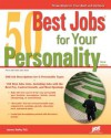 50 Best Jobs for Your Personality, 3rd Ed - Laurence Shatkin