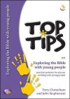 Top Tips On Exploring The Bible With Young People - John B. Stephenson, John Stephenson