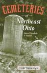 Cemeteries of Northeast Ohio: Stones, Symbols & Stories - Vicki Blum Vigil