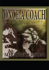 Once A Coach - Mick Peterson