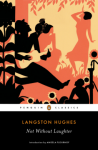 Not Without Laughter (Penguin Classics) - Langston Hughes, Angela Flournoy