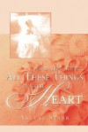 And She Kept All These Things in Her Heart - Arlene Starr
