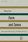 Form and Sense - Wolfgang Paalen, Martica Sawin, Deborah Rosenthal