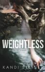 Weightless - Kandi Steiner
