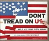 Don't Tread on Us!: Signs of a 21st Century Political Awakening - Mark Karis, Chuck Norris