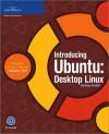 Introducing Ubuntu: Desktop Linux - Brian Proffitt