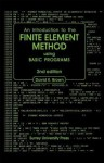 Introduction to the Finite Element Method Using Basic Programs - D.K. Brown