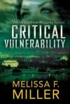 Critical Vulnerability - Melissa F. Miller