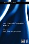 Latino Identity in Contemporary America - Martin Bulmer, John Solomos