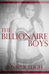 The Billionaire Boys: The Erotic Adventures of Fiona Buchanan (Billionaire Bondage) - Juniper Leigh