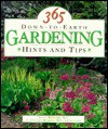 365 Down To Earth Gardening Hints And Tips - Susan McClure