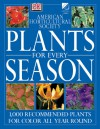 American Horticultural Society Plants for Every Season (American Horticultural Society Practical Guides) - Martin Page, American Horticultural Society, Andrea Loom