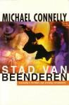 Stad van beenderen - Michael Connelly