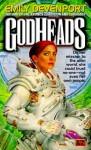 Godheads - Emily Devenport