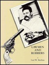 Lawmen and Robbers - Carl W. Breihan