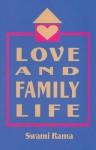Love and Family Life - Swami Rama