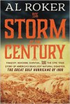 The Storm of the Century - A.L. Roker, William Hogeland