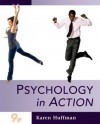 Psychology in Action, 9th Edition - Karen Huffman