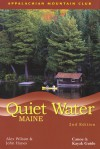 Quiet Water Maine, 2nd: Canoe and Kayak Guide - John Hayes, John Hayes