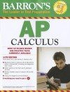 Barron's AP Calculus, 11th Edition - Shirley O. Hockett, David Bock, David Bock M. S.